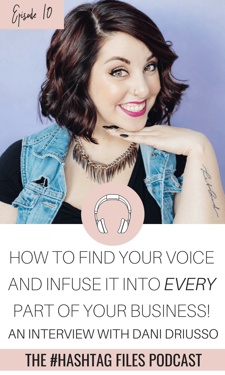 Owning Your Voice & Showing Up As Your Authentic Self – Boss Lady Chat With Dani Driusso