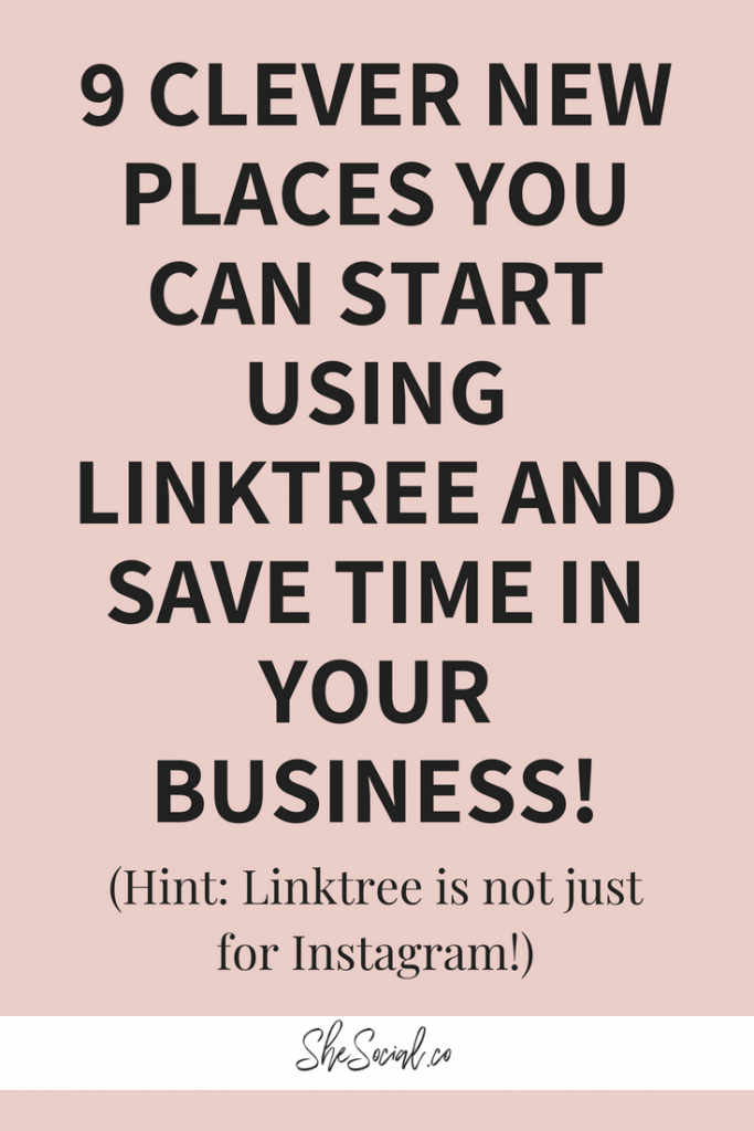 How To Add More Links To Your Instagram Bio + 9 Other Places To Use Your Linktree 1