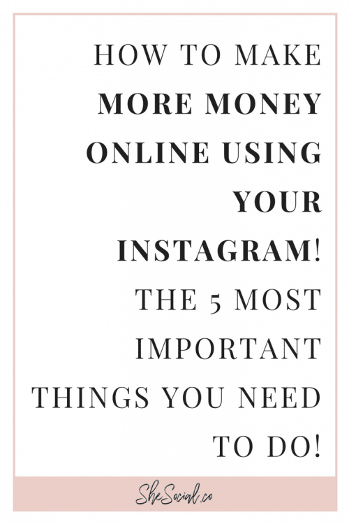 How To Make Money On Instagram - The FIVE Tips You Need To Know To Grow! 1