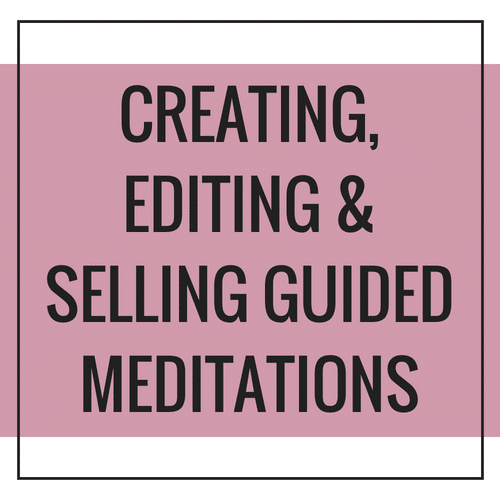 Selling Guided Meditations